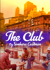 The publicity photo for Sonhara Eastman's THE CLUB, created by Daryl Fazio from actual family photos from Sonhara's grandfather